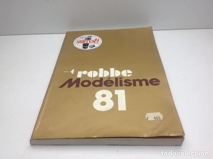 CATALOGO ROBBE - MODELISME AÑO 1981 - SORTENY MODELISME PRINCIPAT D'ANDORRA RC (Juguetes - Modelismo y Radiocontrol - Revistas)