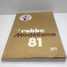 Hobbys: CATALOGO ROBBE - MODELISME AÑO 1981 - SORTENY MODELISME PRINCIPAT D'ANDORRA RC. Lote 192701222