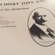Hobbys: LIBRO LES DINKY TOYS ANGLAIS 1931_1979. Lote 195149867