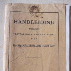 Hobbys: MODELISMO. HANDLEIDING VOOR HET VERVAARDIGEN VAN EEN MODEL VAN HR. MS. KRUISER DE RUIJTER RUYTER. Lote 199900242