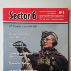 Hobbys: REVISTA SECTOR 6 - EL FRENTE A ESCALA 1/6 - Nº 1. NUEVA. Lote 203130998