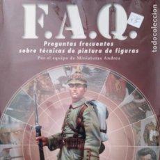 Hobbys: F.A.Q. PREGUNTAS FRECUENTES SOBRE TECNICAS DE PINTURA DE FIGURAS POR EL EQUIPO DE MINIATURAS ANDREA. Lote 205313738
