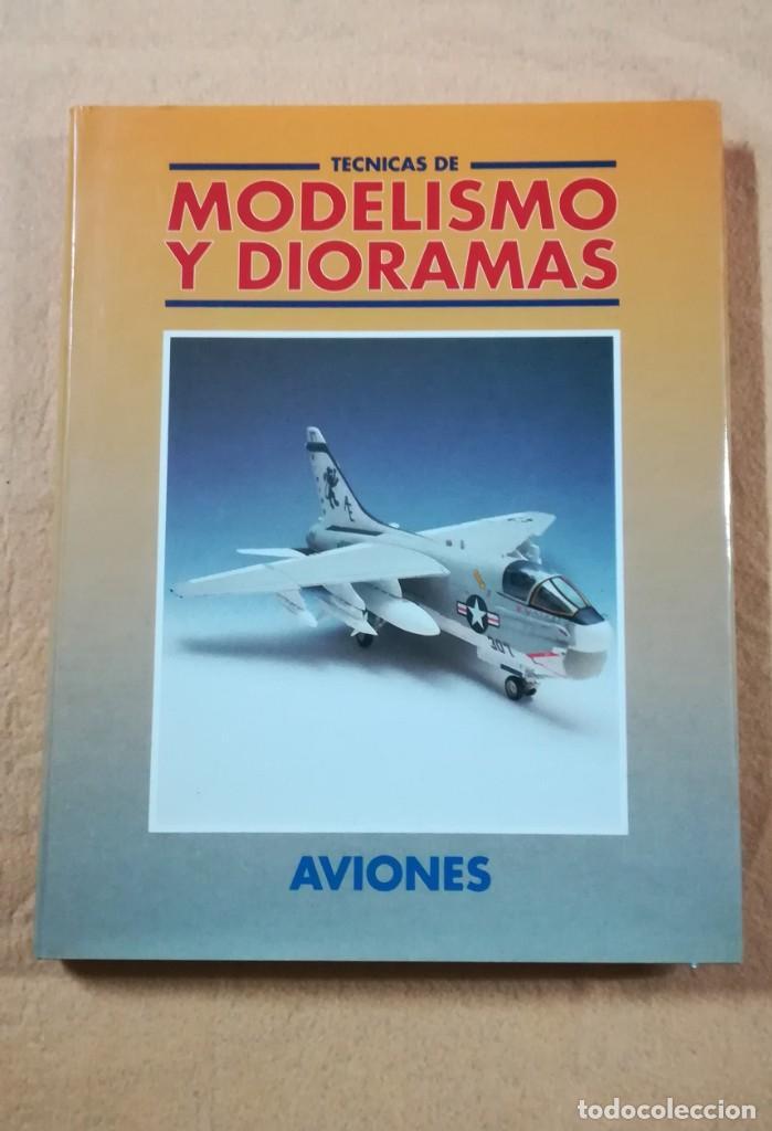 TECNICAS DE MODELISMO Y DIORAMAS - TOMO DE AVIONES - EDICIONES GENESIS (Juguetes - Modelismo y Radiocontrol - Revistas)