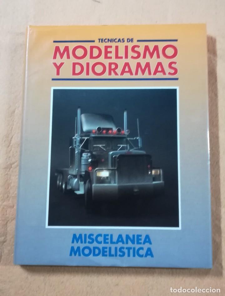TECNICAS DE MODELISMO Y DIORAMAS - TOMO DE MISCELANEA MODELISTICA - EDICIONES GENESIS (Juguetes - Modelismo y Radiocontrol - Revistas)