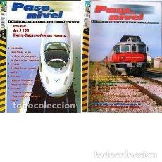 Hobbys: PASO A NIVEL. REVISTA DE MODELISMO FERROVIARIO Y TREN REAL. 1 AL 17. Lote 209772287