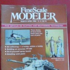 Hobbys: FINE SCALE MODELLER AÑO 1984 MARZO-ABRIL. Lote 210159522