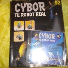Hobbys: CYBOR. TU ROBOT REAL. FASCICULO Nº 92. PRECINTADO CON EL CD.. Lote 213648068
