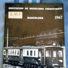 Hobbys: TRENES. 1A PUBLICACIÓN. AMF ASOCIACIÓN DE MODELISMO FERROVIARIO. BARCELONA 1967. Lote 222107801