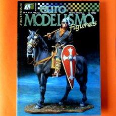 Hobbys: REVISTA EURO MODELISMO FIGURAS, Nº 4, JULIO-AGOSTO 2000 - DE ACCIÓN PRESS - NUEVA - DIFÍCIL. Lote 222389868