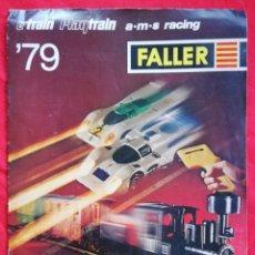 Hobbys: FALLER '79 - E'TRAIN ~ PLAYTRAIN ~ A·M·S RACING - REVISTA DE 21 PÁGINAS - PJRB. Lote 222662917