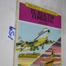 Hobbys: EL REACTOR COMERCIAL. Lote 230174335