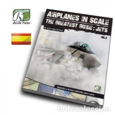 Hobbys: ACCION PRESS # AIRPLANES IN SCALE - GUIA MAXIMA VOL-2 JETS. Lote 234546280