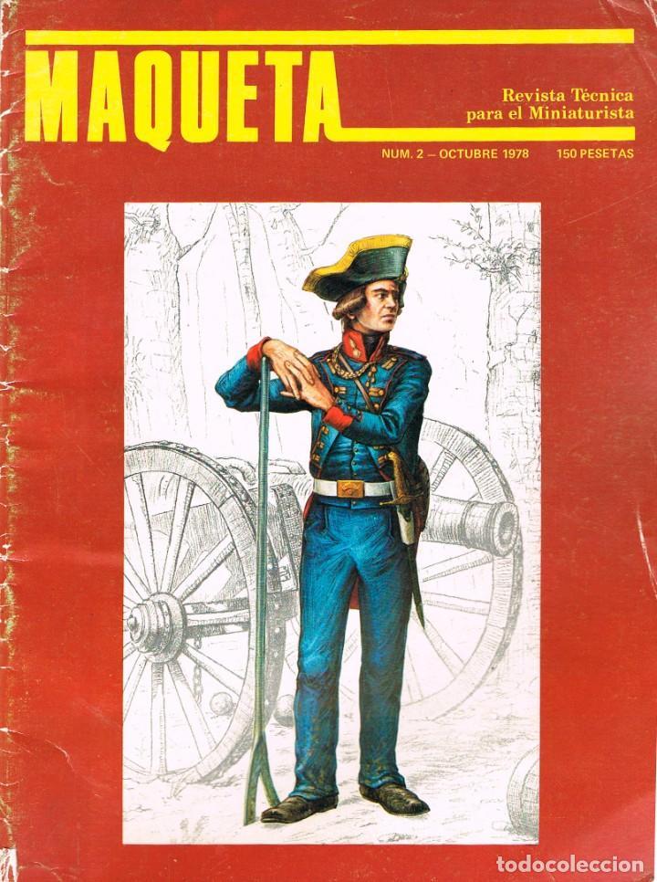 MAQUETA, REVISTA TÉCNICA DEL MINIATURISTA. Nº 2. 1978, 60 PÁGINAS, VER CONTENIDO Y EJEMPLO INTERIOR (Juguetes - Modelismo y Radiocontrol - Revistas)