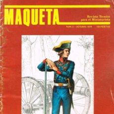 Hobbys: MAQUETA, REVISTA TÉCNICA DEL MINIATURISTA. Nº 2. 1978, 60 PÁGINAS, VER CONTENIDO Y EJEMPLO INTERIOR. Lote 240427295