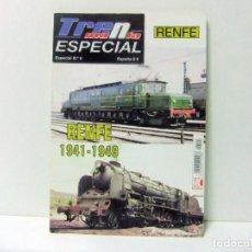 Hobbys: REVISTA TRENMANIA ESPECIAL Nº 6 RENFE 1941-1949 - MC EDICIONES TREN MANIA TRENES FERROCARRIL ESPAÑA. Lote 243927010