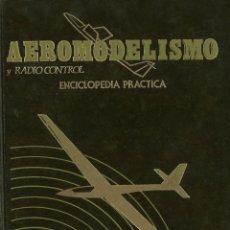 Hobbys: AEROMODELISMO Y RADIOCONTROL. ENCICLOPEDIA PRÁCTICA. TOMO I. Lote 262572990