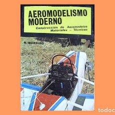 Hobbys: LIBRO TITULADO: AEROMODELISMO MODERNO DE R, WARRING (OCASIÓN). Lote 280113073