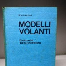Hobbys: MODELLI VOLANTI ENCICLOPEDIA DEL AEROMODELISMO (EN ITALIANO). Lote 295614078