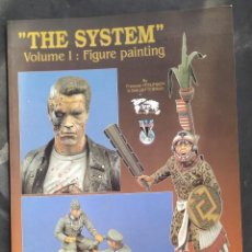 Hobbys: THE SYSTEM. VOLUME I FIGURE PAINTING. Lote 295888838