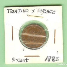 Monedas antiguas de África: TRINIDAD Y TOBAGO. 5 CENT 1983. BRONCE. KM#30. Lote 211913477