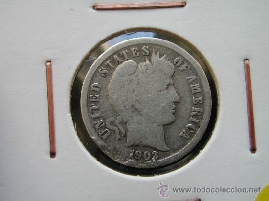 ESTADOS UNIDOS - USA - 1 DIME 1903 - PLATA - GOLPECITOS VER FOTO (Numismática - Extranjeras - América)