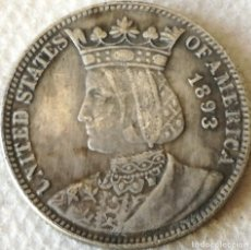 Monedas antiguas de América: MONEDA REINA ISABEL LA CATÓLICA. EXPOSICIÓN COLOMBINA. 25 CÉNTIMOS. 1893. ESTADOS UNIDOS DE AMÉRICA.. Lote 134242726