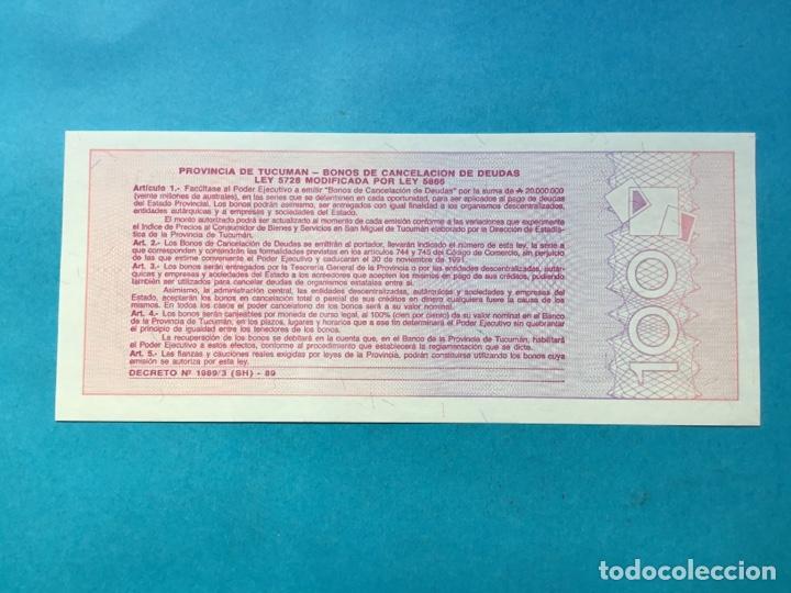 Monedas antiguas de América: 745 ) ARGENTINA,,Provincia de Tucumán Bono 100 Australes,,Nuevo Sin Circular,, - Foto 2 - 155241162