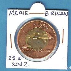 Monedas antiguas de América: MARIE BIRD LAND. 25 CENT 2012. BIMETÁLICA. Lote 197162991