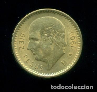 MEXICO - 10 PESOS DE ORO 1906 - 8,33 GRAMOS / 900 MILESIMAS (Numismática - Extranjeras - América)