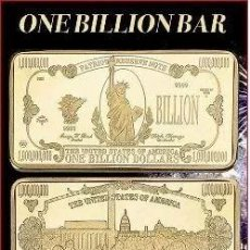 Monedas antiguas de América: LINGOTE 1 BILLON DE DOLARES ( ESTATUA DE LA LIBERTAD ). Lote 292585373