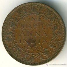 Monedas antiguas de Asia: INDIA, JORGE VI. ONE QUARTER ANNA. 1939. Lote 41113885