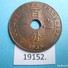 Monedas antiguas de Asia: INDOCHINA FRANCESA, VIETNAM, 1 CÉNTIMO 1939, VIET NAM. Lote 172864359