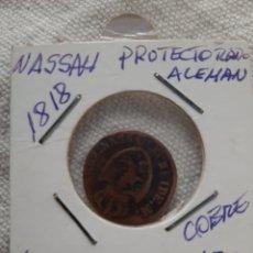 Monedas antiguas de Asia: 1818NASSAU PROTECTORADO ALEMÁN 1/2 KREISER COBRE. Lote 179002882