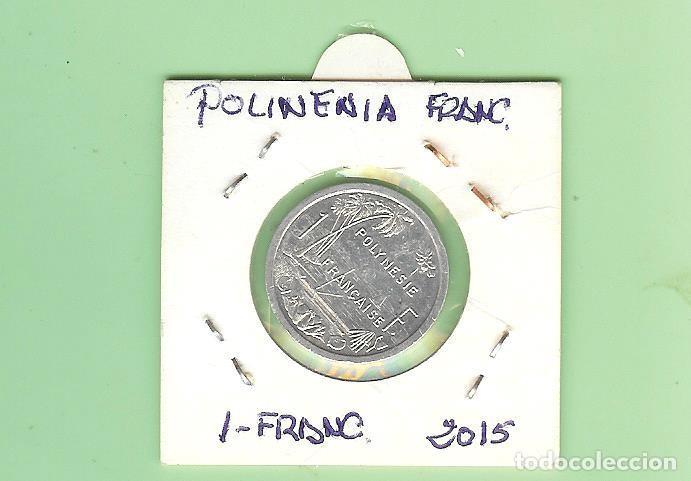 POLINESIA FRANCESA. 1 FRANC 2015. ALUMINIO. KM#11 (Numismática - Extranjeras - Asia)