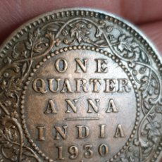 Monedas antiguas de Asia: ONE QUARTER ANNA 1930 INDIA.BELLÍSIMA.. Lote 224678018