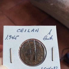 Monedas antiguas de Asia: MONEDA DE SRI LANKA CEYLAN 1 UN CENTAVO 1945 MUY BUEN ESTADO CONSERVACION CEILAN. Lote 228707590