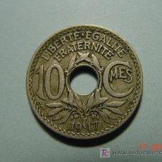 Monedas antiguas de Europa: 3257 FRANCIA 10 CTMES AÑO 1917 - MAS MONEDAS DE ESTE PAIS EN COSAS&CURIOSAS. Lote 6189904
