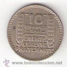 Monedas antiguas de Europa: MONEDA 10 FRANCOS FRANCIA. AÑO 1948 (PIERRE TURIN). Lote 32797515