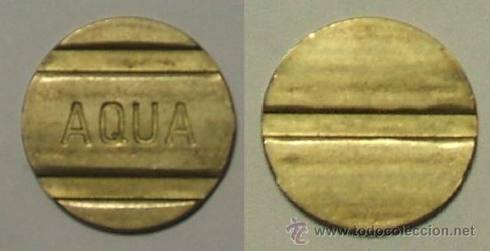 TOKEN - AQUA. (Numismática - Extranjeras - Europa)