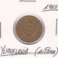 Monedas antiguas de Europa: YUGOSLAVIA 10 PARA 1965. Lote 42726842