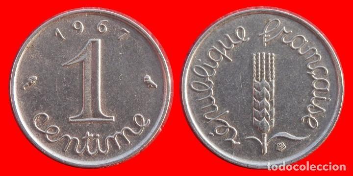1 CENTIMO 1967 FRANCIA 05673T COMPRAS SUPERIORES 40 EUROS ENVIO GRATIS (Numismática - Extranjeras - Europa)