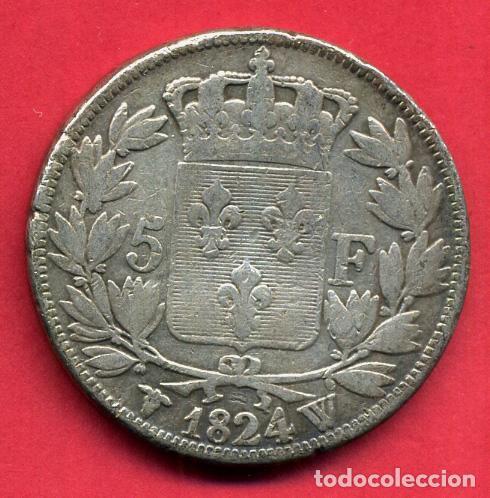 Monedas antiguas de Europa: MONEDA PLATA , FRANCIA , 5 FRANCOS FRANCESES 1824 W , LUIS XVIII LOUIS XVIII , MBC , ORIGINAL , B21 - Foto 2 - 135691831