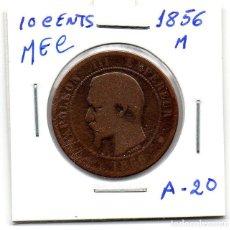 Monedas antiguas de Europa: MEC - REPUBLICA FRANCESA / 10 CENTIMES 1856M / NAPOLEON III° / - A20. Lote 155692426
