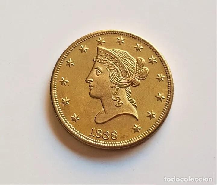 REPLICA DE LA FAMOSA 10 DOLLARS 1838 GOLD EAGLE LIBERTY, DE ESTADOS UNIDOS (Numismática - Extranjeras - Europa)