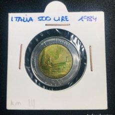Monedas antiguas de Europa: ITALIA 500 LIRE 1984. Lote 200521770