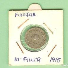 Monedas antiguas de Europa: HUNGRIA. 10 FILLER 1915. HIERRO. KM#496. Lote 211837337