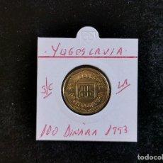 Monedas antiguas de Europa: YUGOSLAVIA 100 DINARA 1993 S/C KM=159. Lote 268926364