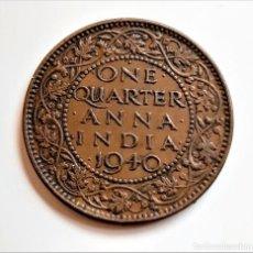 Monnaies anciennes de Europe: 1940 INDIA BRITANICA BRITISH INDIA GEORGE VI 1/4 ANNA - ONE QUARTER ANNA. Lote 243047315