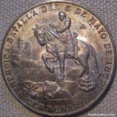 Monedas antiguas de Europa: MÉXICO 1962 ''HERÓICA BATALLA DEL 5 DE MAYO DE 1862 - PUEBLA'' 21,9 GR. PLATA./ PÁTINA. VER DESCRIP.. Lote 262490100