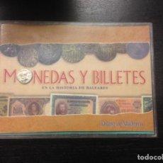 Monedas antiguas: MONEDAS Y BILLETES DE LA HISTORIA DE BALEARES, DIARIO DE MALLORCA, 1998. Lote 156587858